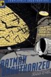 Batman Unauthorized: Vigilantes, Jokers, and Heroes in Gotham City