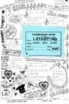 Lotripping: Lotrips Zine 2004