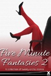 Five Minute Fantasies vol 2