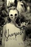 Sharpest: A Tour Diary